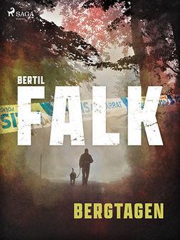 Falk, Bertil - Bergtagen, ebook