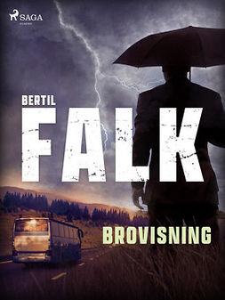 Falk, Bertil - Brovisning, ebook