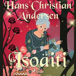 Andersen, H. C. - Isoäiti, audiobook