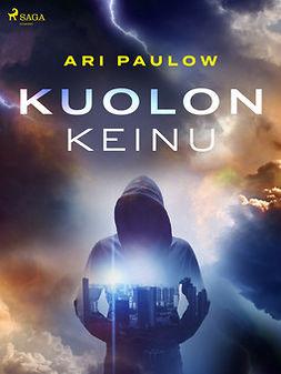 Paulow, Ari - Kuolonkeinu, ebook