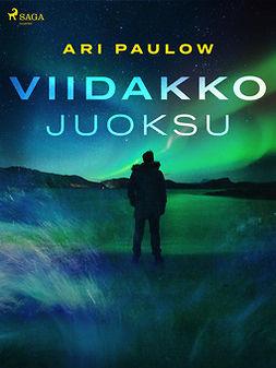 Paulow, Ari - Viidakkojuoksu, ebook