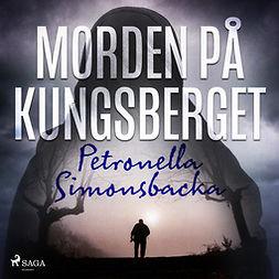 Simonsbacka, Petronella - Morden på Kungsberget, audiobook