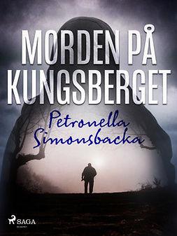 Simonsbacka, Petronella - Morden på Kungsberget, e-bok
