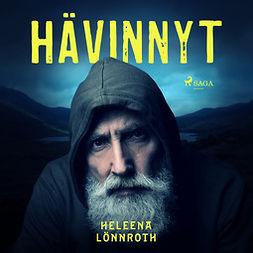 Lönnroth, Heleena - Hävinnyt, audiobook
