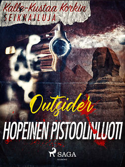 Outsider - Hopeinen pistoolinluoti, ebook