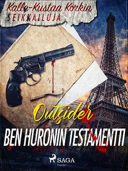 Outsider - Ben Huronin testamentti, ebook