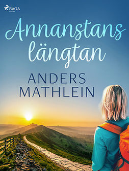 Mathlein, Anders - Annanstanslängtan, ebook