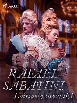 Sabatini, Rafael - Loistava markiisi, e-kirja