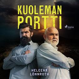Lönnroth, Heleena - Kuoleman portti, audiobook