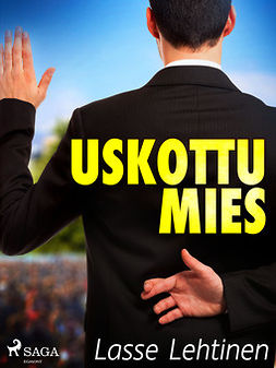 Lehtinen, Lasse - Uskottu mies, ebook