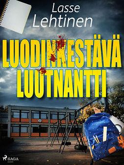 Lehtinen, Lasse - Luodinkestävä luutnantti, e-kirja