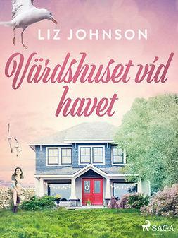 Johnson, Liz - Värdshuset vid havet, ebook