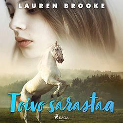 Brooke, Lauren - Toivo sarastaa, äänikirja