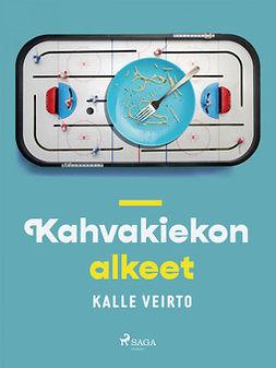Veirto, Kalle - Kahvakiekon alkeet, e-kirja