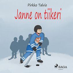 Talvio, Pirkko - Janne on tiikeri, äänikirja
