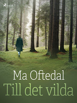 Oftedal, Ma - Till det vilda, ebook