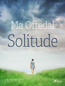 Oftedal, Ma - Solitude, ebook