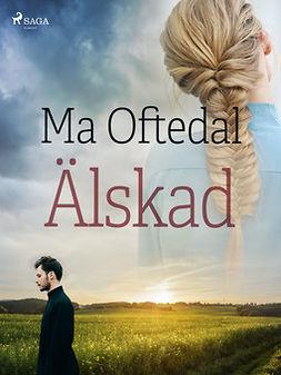 Oftedal, Ma - Älskad, ebook