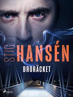 Hansén, Stig - Broräcket, e-bok
