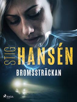 Hansén, Stig - Bromssträckan, e-bok