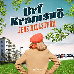 Hellström, Jens - Brf Kramsnö, audiobook