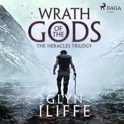 Iliffe, Glyn - Wrath of the Gods, audiobook