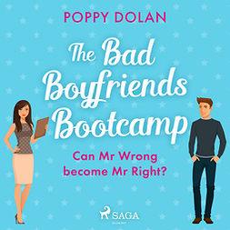 Dolan, Poppy - The Bad Boyfriends Bootcamp, audiobook