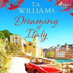 Williams, T.A. - Dreaming of Italy, audiobook