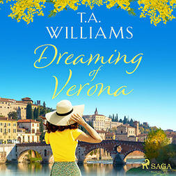 Williams, T.A. - Dreaming of Verona, audiobook