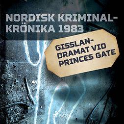 Mossling, Anders - Gisslandramat vid Princes Gate, äänikirja