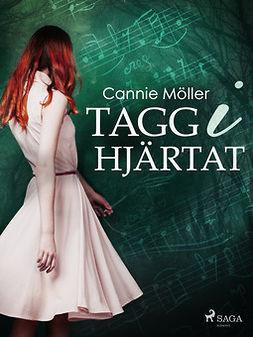 Möller, Cannie - Tagg i hjärtat, ebook