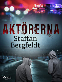 Bergfeldt, Staffan - Aktörerna, ebook