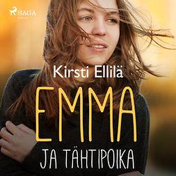 Ellilä, Kirsti - Emma ja tähtipoika, audiobook