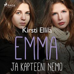 Ellilä, Kirsti - Emma ja kapteeni Nemo, audiobook