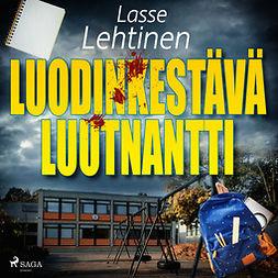 Lehtinen, Lasse - Luodinkestävä luutnantti, äänikirja