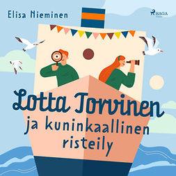Nieminen, Elisa - Lotta Torvinen ja kuninkaallinen risteily, äänikirja