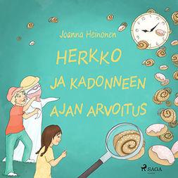 Heinonen, Joanna - Herkko ja kadonneen ajan arvoitus, äänikirja