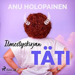 Holopainen, Anu - Ilmestyskirjan täti, äänikirja