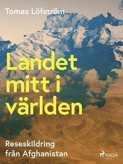 Löfström, Tomas - Landet mitt i världen, ebook