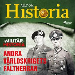 Lundstedt, Gert - Andra världskrigets fältherrar, audiobook