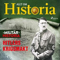 Lundstedt, Gert - Hitlers krigsmakt, audiobook