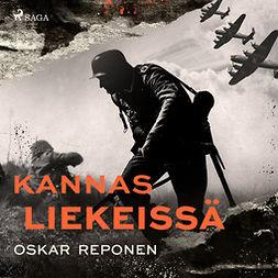 Reponen, Oskar - Kannas liekeissä, äänikirja