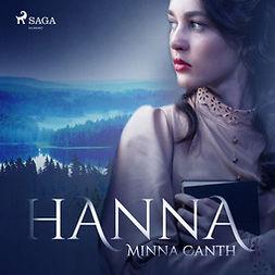Canth, Minna - Hanna, audiobook