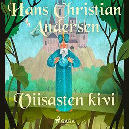 Andersen, H. C. - Viisasten kivi, äänikirja