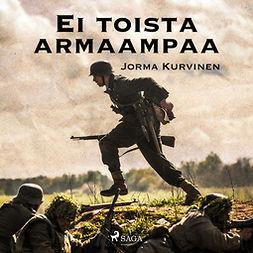 Kurvinen, Jorma - Eitoistaarmaampaa, audiobook