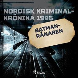 Godenius, Anna - Batman-rånaren, äänikirja