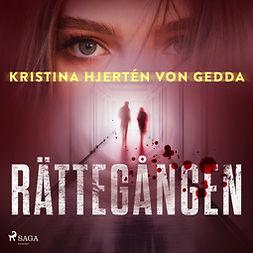 Gedda, Kristina Hjertén von - Rättegången, audiobook