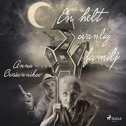Ovsiannikov, Anna - En helt ovanlig familj, audiobook