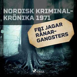 Polisidrottsförlaget, Svenska - FBI jagar rånargangsters, audiobook
