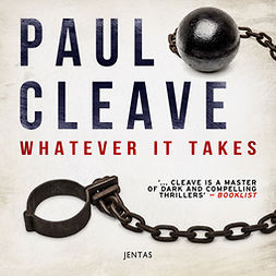 Cleave, Paul - Whatever It Takes, audiobook